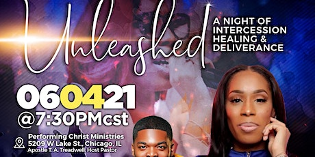 UNLEASHED: A night of Healing and Deliverance tickets
