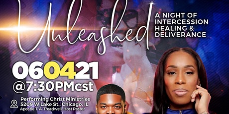 UNLEASHED: A night of Healing and Deliverance boletos