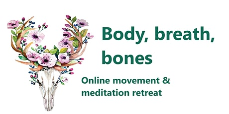 BODY, BREATH, BONES tickets