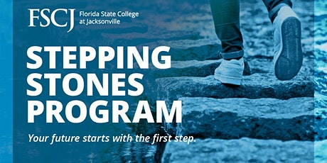 FSCJ's Stepping Stones Summer Program for HS Seniors: Information Sessions tickets