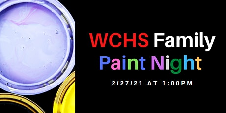 WCHS Family Paint Night tickets