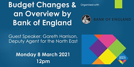 Budget Changes & an Overview Webinar with the Bank of England tickets
