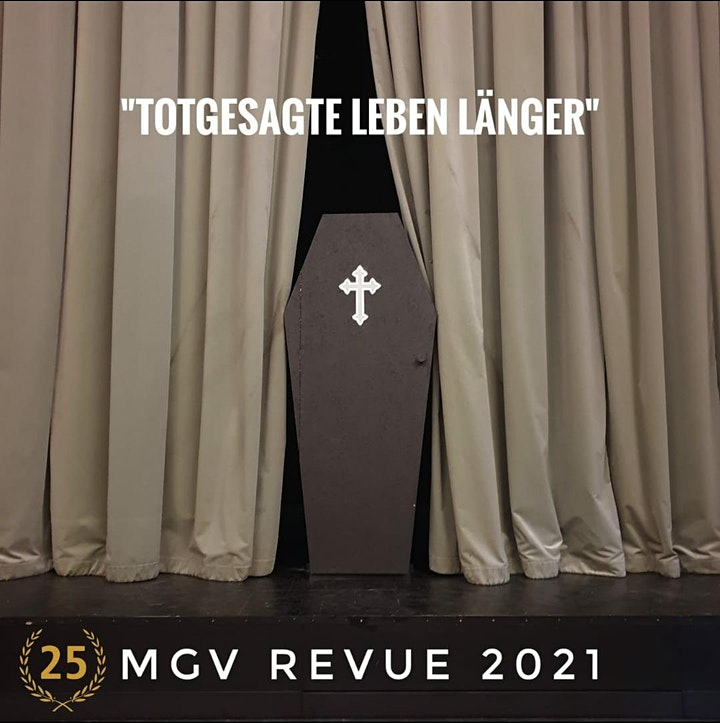 """MGV Revue  2021 - """"Totgesagte leben länger"""": Bild"""