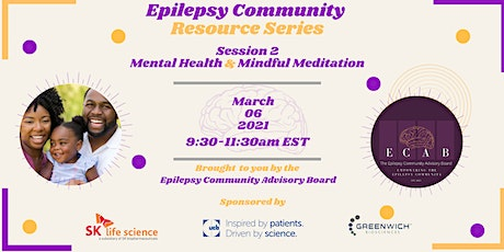 Epilepsy Community Resource Series: Mental Health & Mindful Meditation tickets