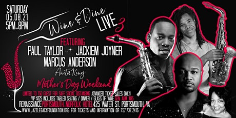 Wine & Dine LIVE3 /Paul Taylor/Jackiem Joyner/Marcus Anderson/Anita King tickets
