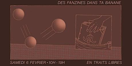 """Salon de micro-édition """"Des fanzines dans ta banane"""" billets"""
