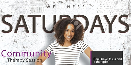 Wellness Saturday (Community Therapy Seminar) tickets