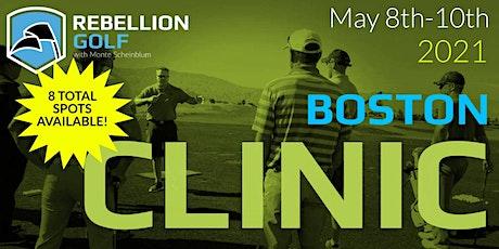 BOSTON Rebellion Golf Clinic with Monte Scheinblum tickets
