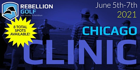 CHICAGO Rebellion Golf Clinic with Monte Scheinblum tickets