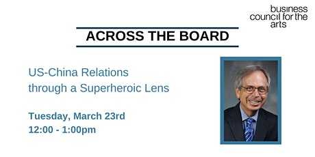 Across the Board - US-China Relations through a Superheroic Lens tickets