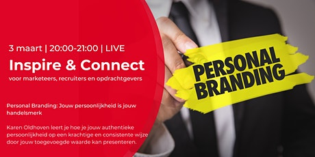 Inspire & Connect LIVE | 3 maart| Personal Branding tickets