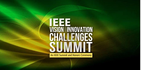 2021 IEEE Vision, Innovation, and Challenges Summit and Honors Ceremony tickets