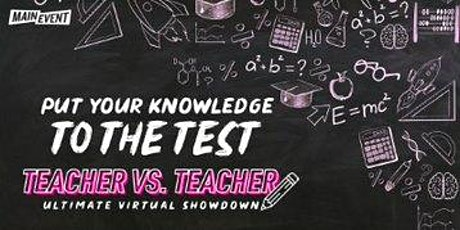 Main Event Educators Virtual Open House & Game Show tickets