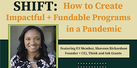 SHIFT:  How to Create Impactful + Fundable Programs in A Pandemic tickets