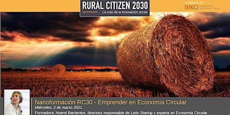 Nanoformación RC30 - Emprender en Economía Circular en entornos rurales entradas