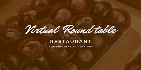 Restaurant Virtual Round Table tickets