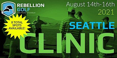 SEATTLE Rebellion Golf Clinic with Monte Scheinblum tickets