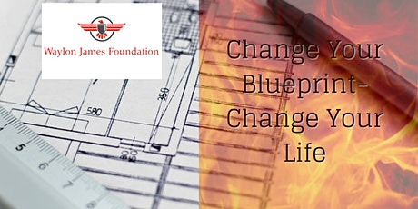 Change Your Blueprint-Change Your Life tickets