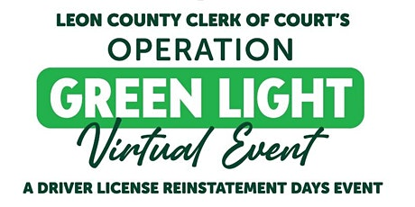 Leon County Operation Greenlight - Driver's License Reinstatement Event ingressos