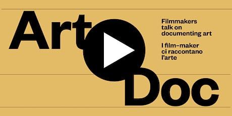 ArtDoc: I film-maker ci raccontano l'Arte biglietti