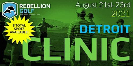 DETROIT Rebellion Golf Clinic with Monte Scheinblum tickets