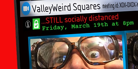 ArtsQuest at Home: ValleyWeird Squares... Socially Distanced tickets