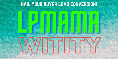 Nail Your Buyer Lead Conversion! tickets