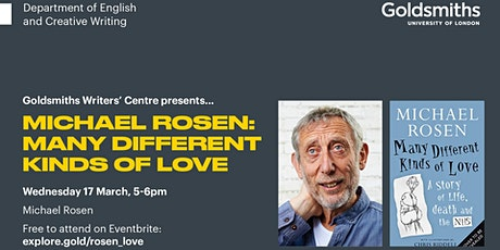 Michael Rosen: Many Different Kinds of Love tickets