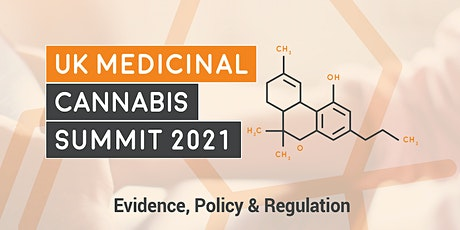 UK Medicinal Cannabis Summit 2021: Evidence, Policy & Regulation tickets