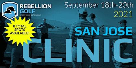 SAN JOSE Rebellion Golf Clinic with Monte Scheinblum tickets