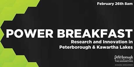 Power Breakfast:  Research and Innovation in Peterborough & Kawartha Lakes tickets