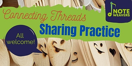 Connecting Threads - Sharing Practice tickets