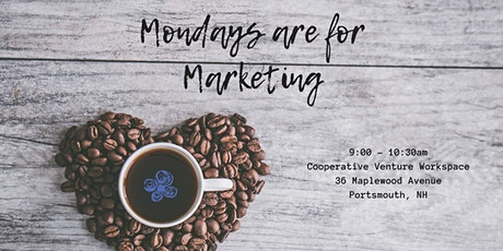 Mondays are for Marketing - Portsmouth 3-22-2021 tickets