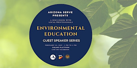 Guest Speaker Series: Environmental Education tickets