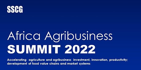 SSCG Africa Agribusiness Summit 2022 tickets