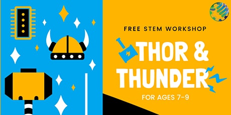 "Free Online STEM Workshop ""Thor & Thunder"" tickets"