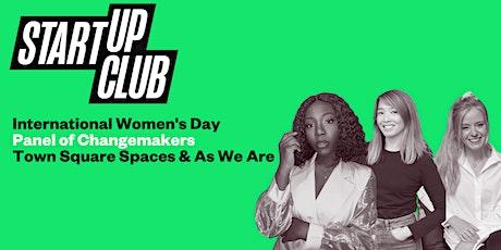 International Women's Day: Panel of Changemakers tickets