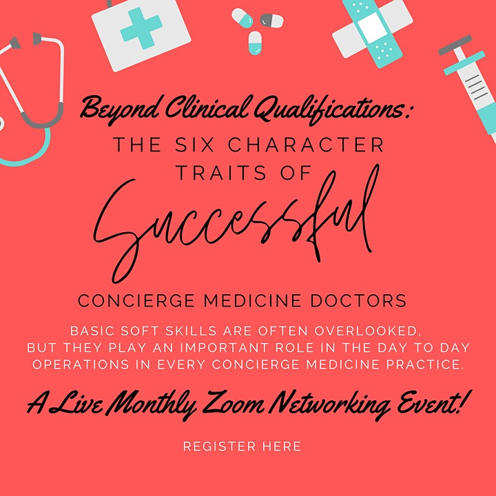 THE SIX CHARACTER TRAITS of SUCCESSFUL Concierge Medicine Doctors image