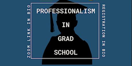 Professionalism in Graduate School tickets