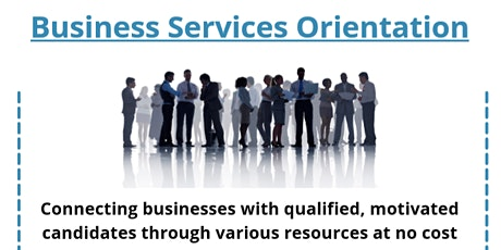 Business Services Orientation tickets