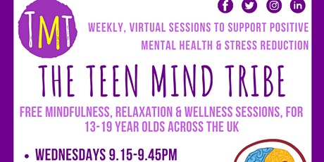 The Teen Mind Tribe (Mindfulness & Relaxation Sessions for Teens) tickets