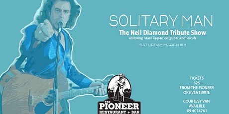 Solitary Man - The Neil Diamond Tribute with Mark Taipari tickets