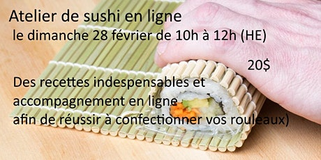 Confectionner des rouleaux de sushi en ligne - le dimanche 28 février billets