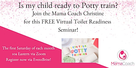 Is my child ready for Potty Training? tickets