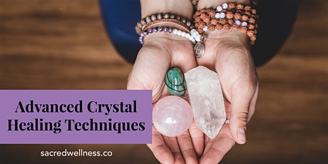 Advanced Crystal Healing Techniques tickets