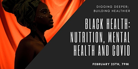Black Health: Nutrition, Mental Health and COVID tickets