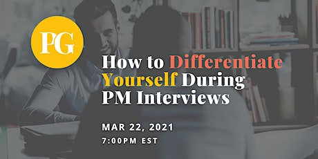 How to Differentiate Yourself During Product Manager Interviews tickets