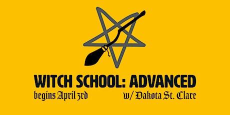 Witch School: Advanced tickets