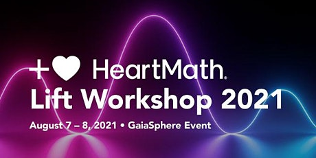 HeartMath - Lift Workshop 2021 tickets