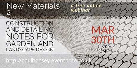 New Materials II: for use in Gardens & Landscapes tickets